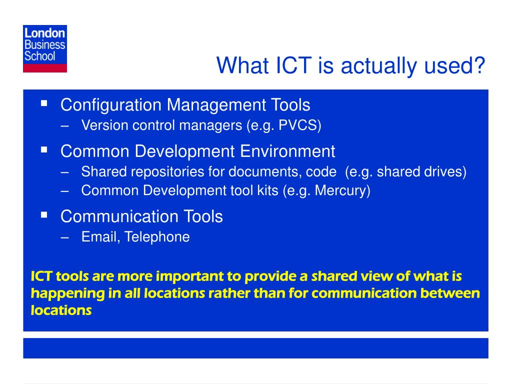 What ICT is actually used?