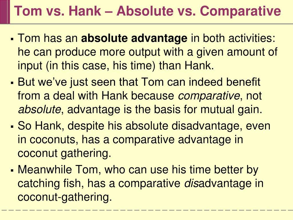 Tom vs. Hank – Absolute vs. Comparative