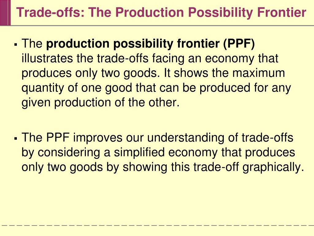 Trade-offs: The Production Possibility Frontier