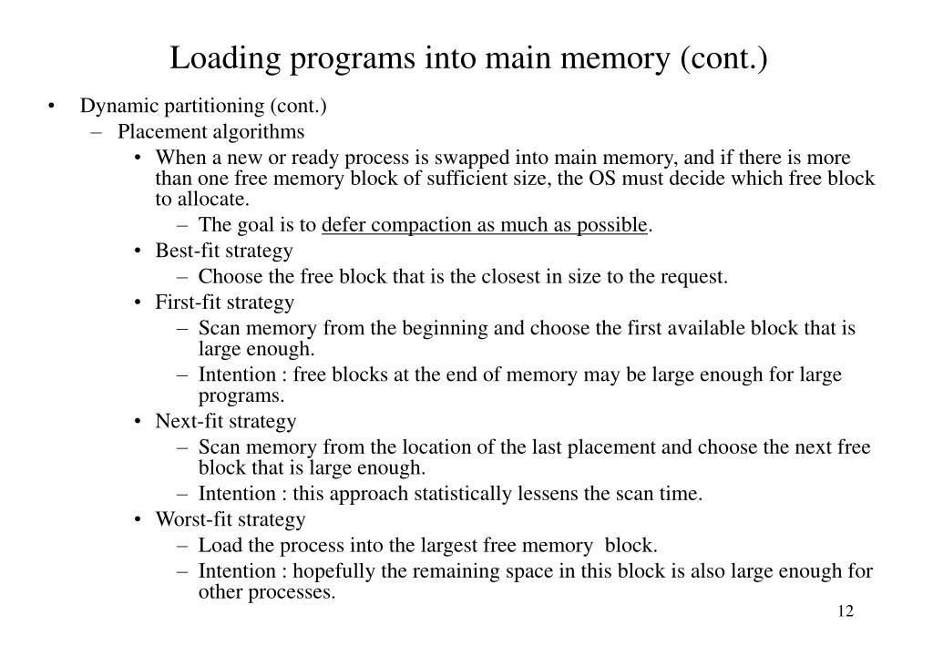 Loading programs into main memory (cont.)