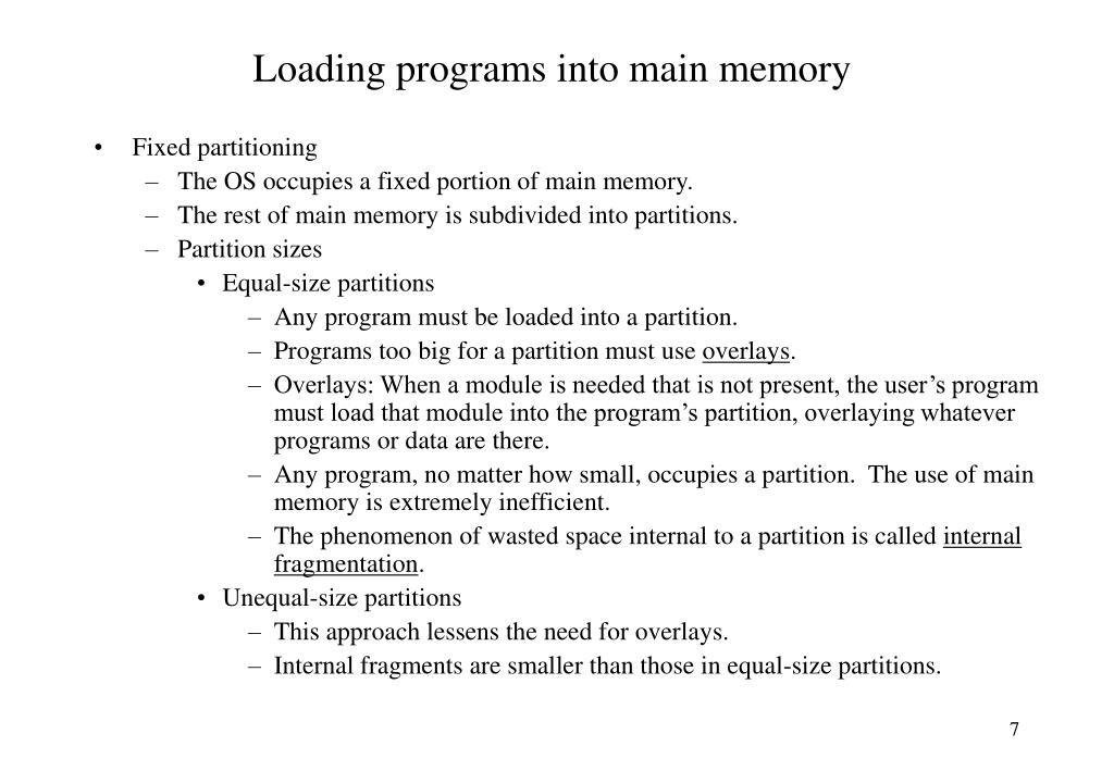 Loading programs into main memory