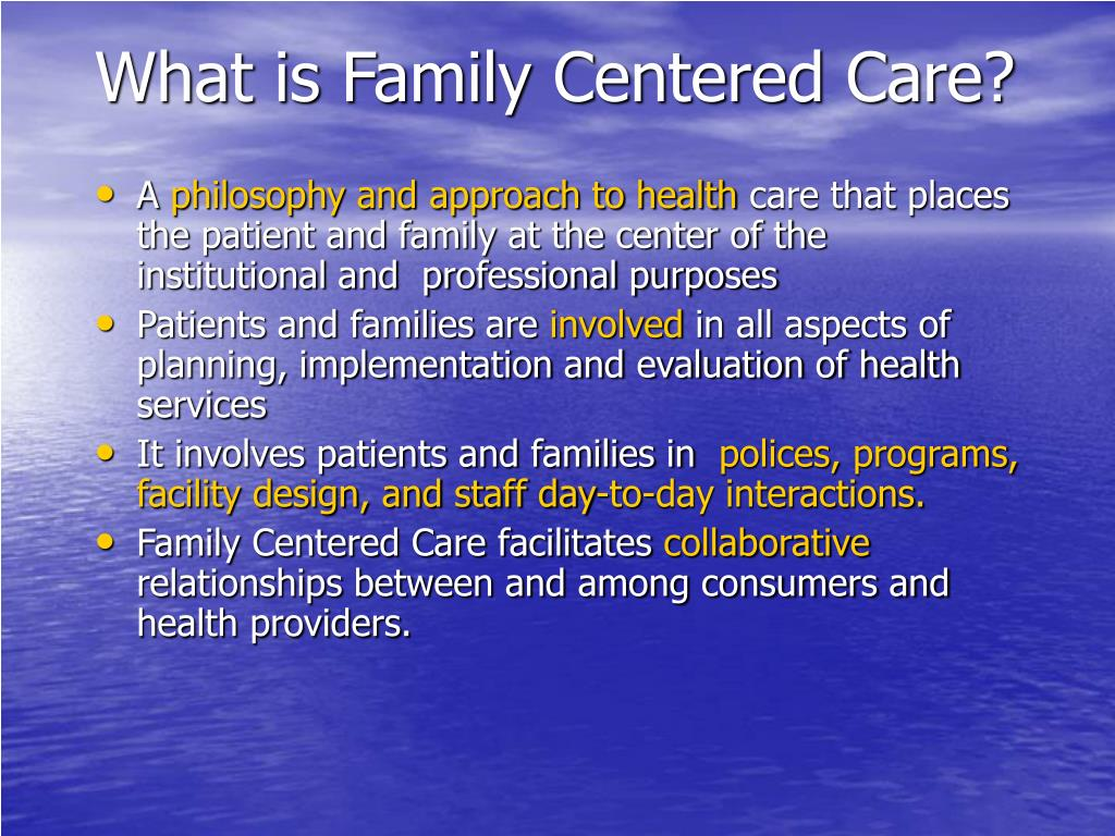 What is Family Centered Care?