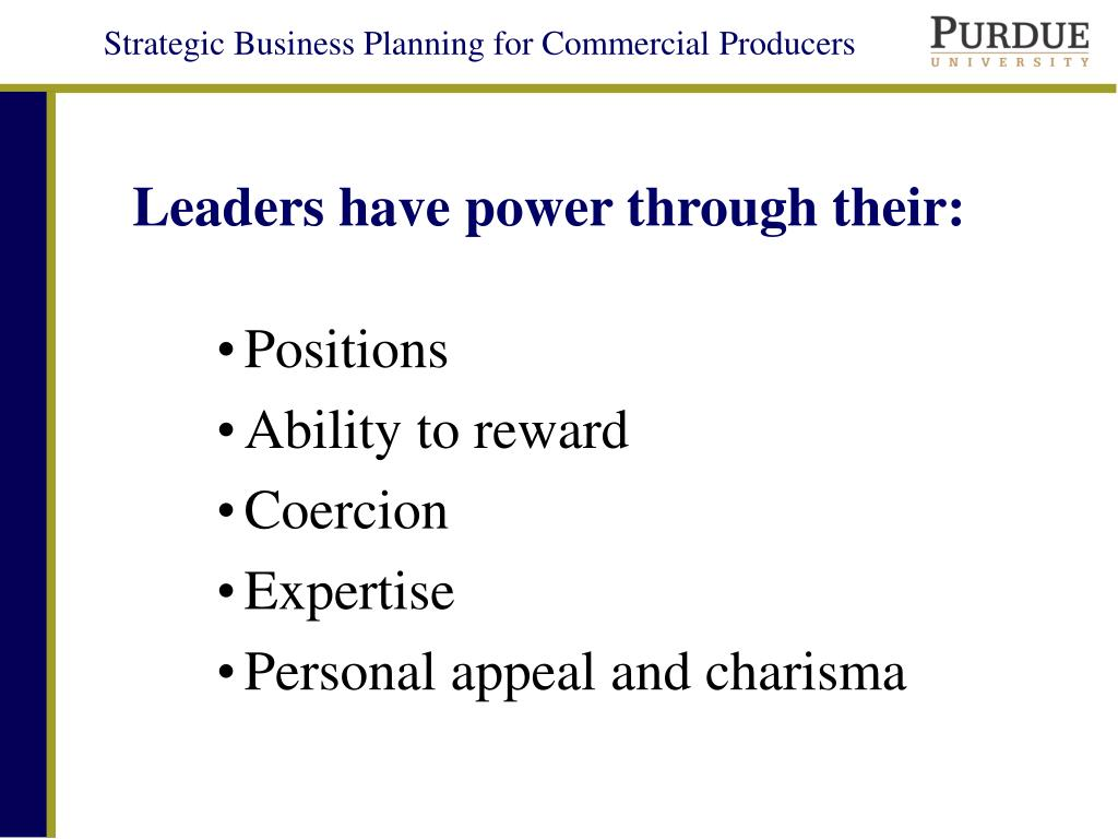 Leaders have power through their: