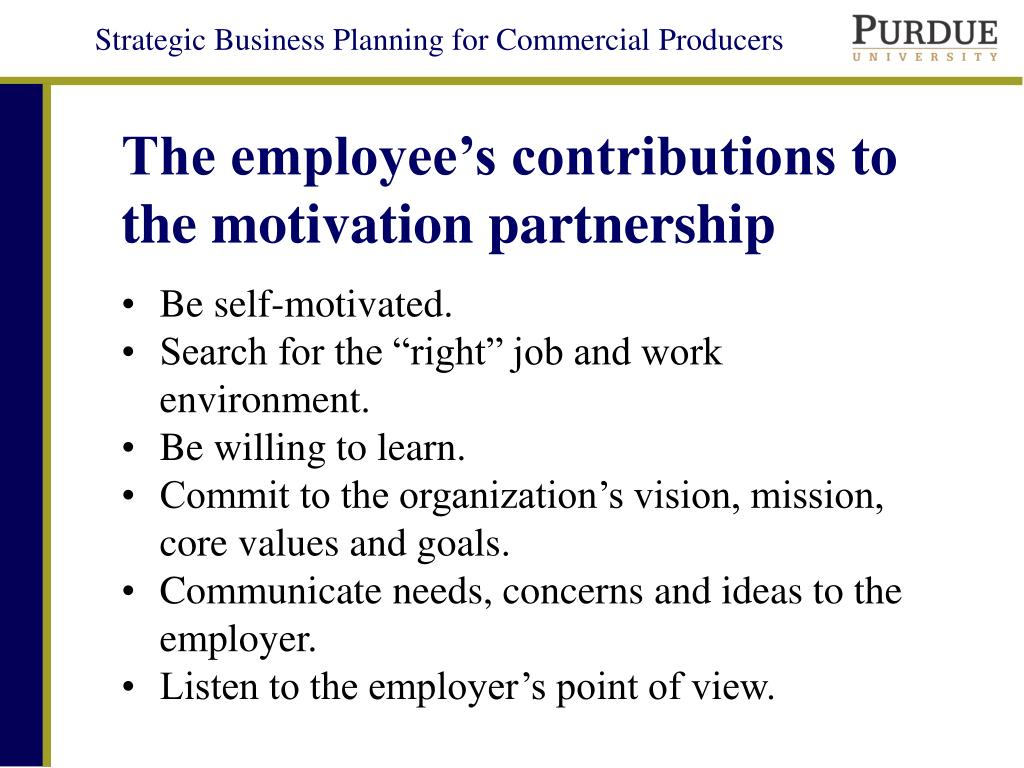 The employee's contributions to the motivation partnership