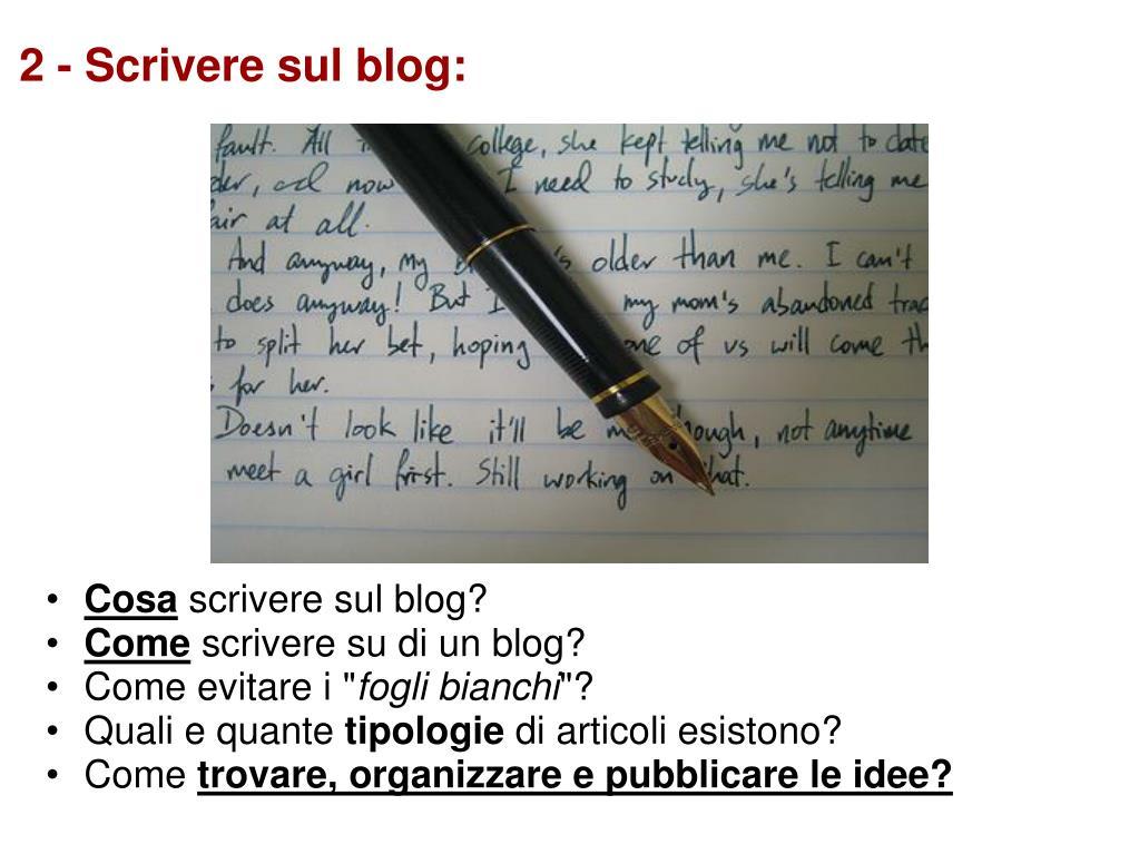 2 - Scrivere sul blog: