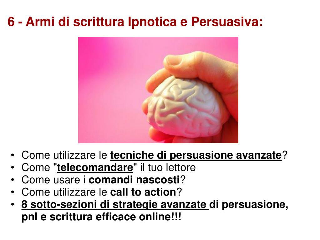 6 - Armi di scrittura Ipnotica e Persuasiva: