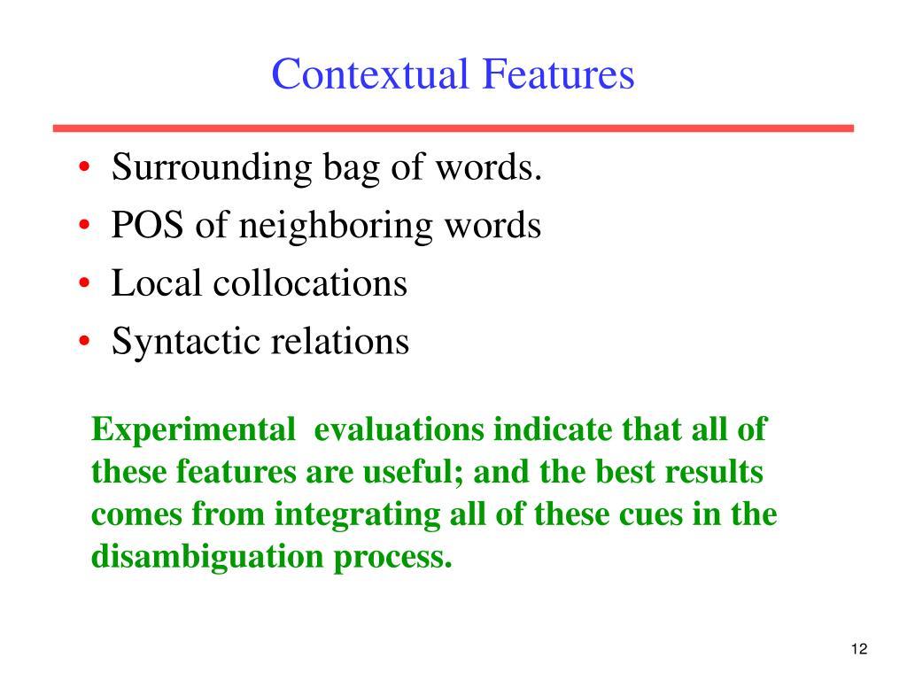 Contextual Features