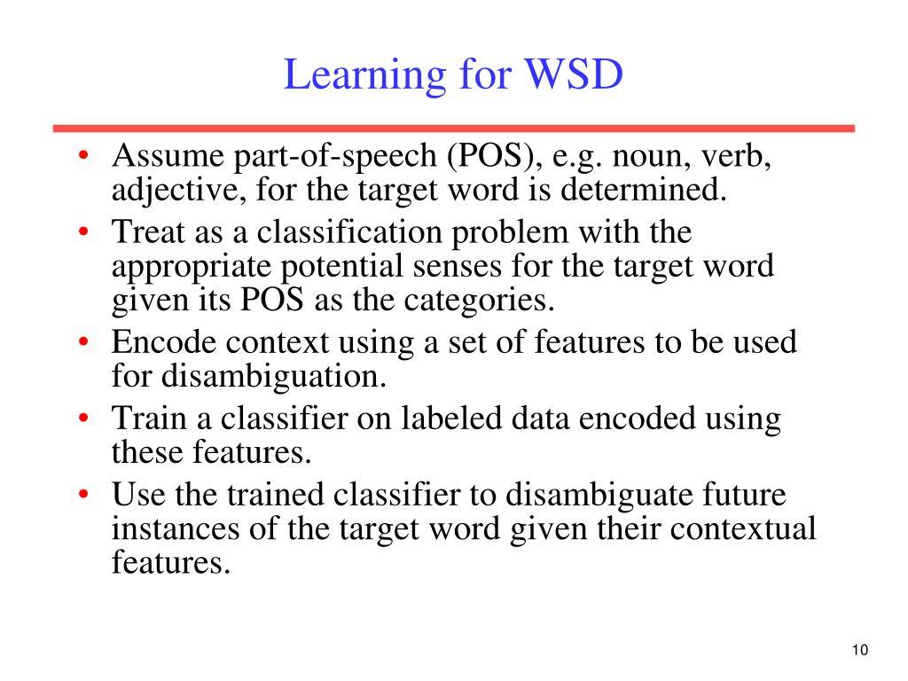 Learning for WSD