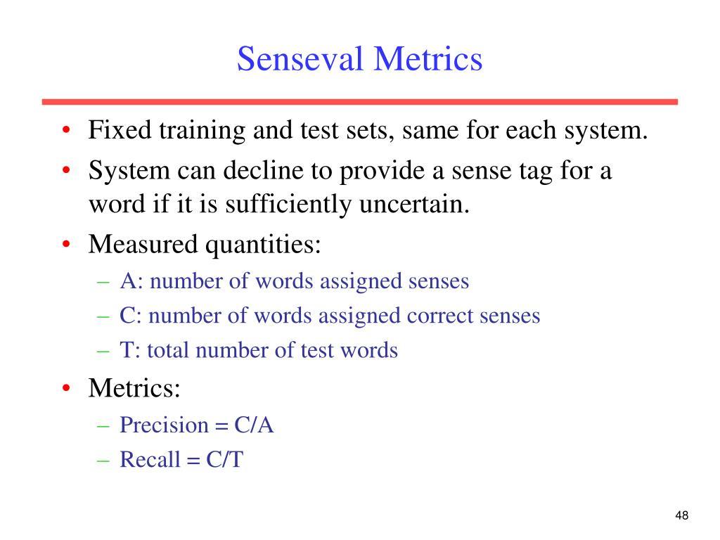 Senseval Metrics