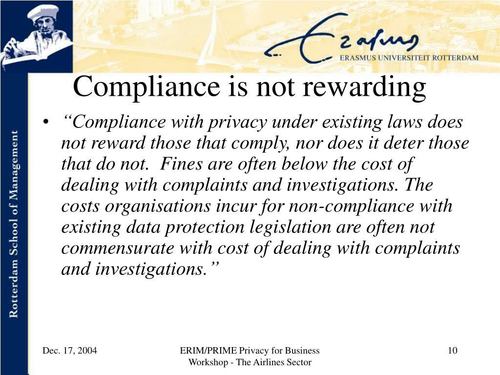 Compliance is not rewarding