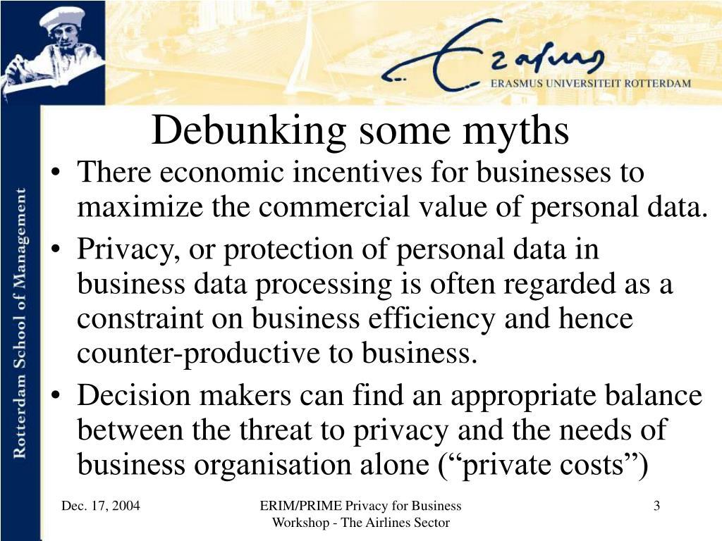 Debunking some myths