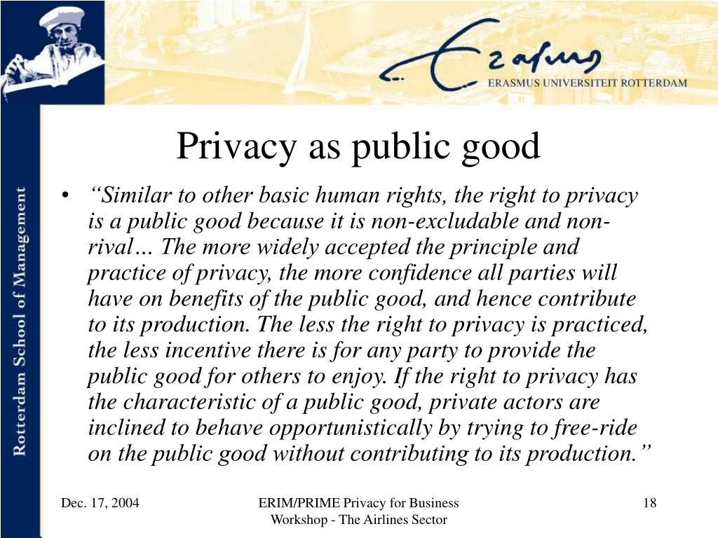 Privacy as public good
