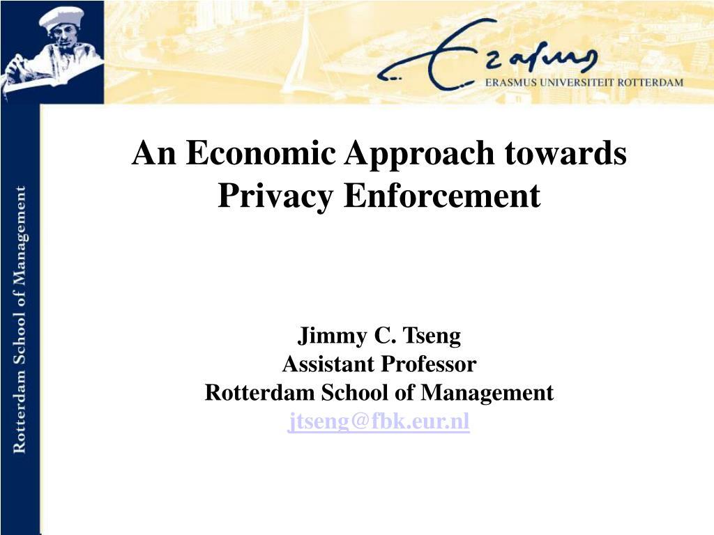 An Economic Approach towards Privacy Enforcement
