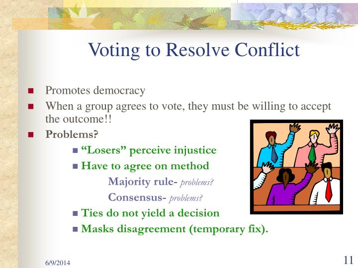 Voting to Resolve Conflict