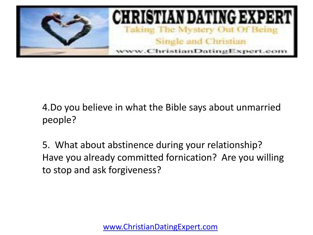 4.Do you believe in what the Bible says about unmarried people?