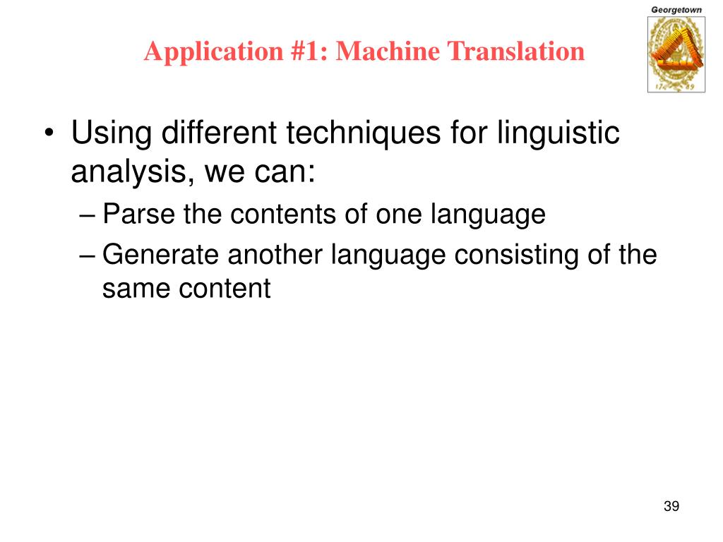 Application #1: Machine Translation