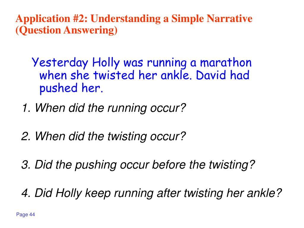 Application #2: Understanding a Simple Narrative (Question Answering)