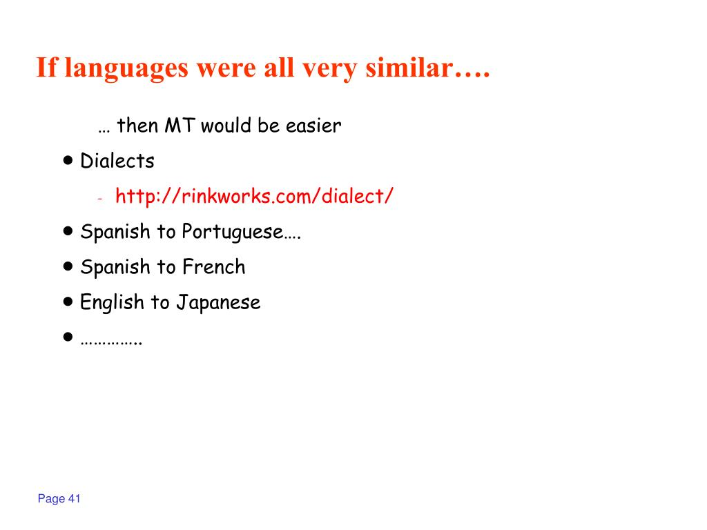 If languages were all very similar….