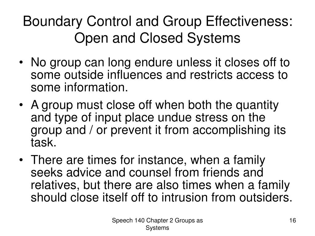 Boundary Control and Group Effectiveness: Open and Closed Systems