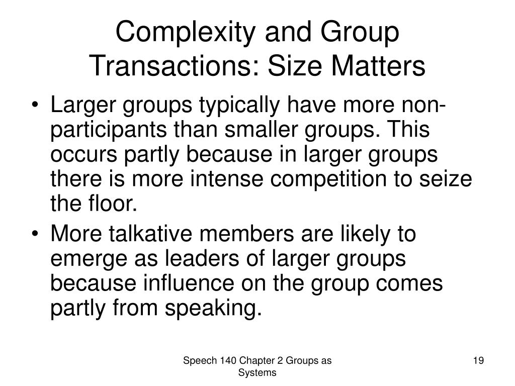 Complexity and Group Transactions: Size Matters