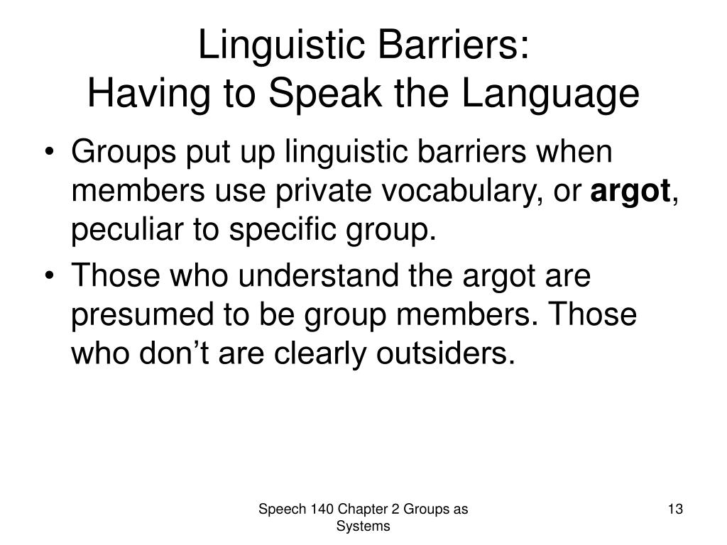 Linguistic Barriers: