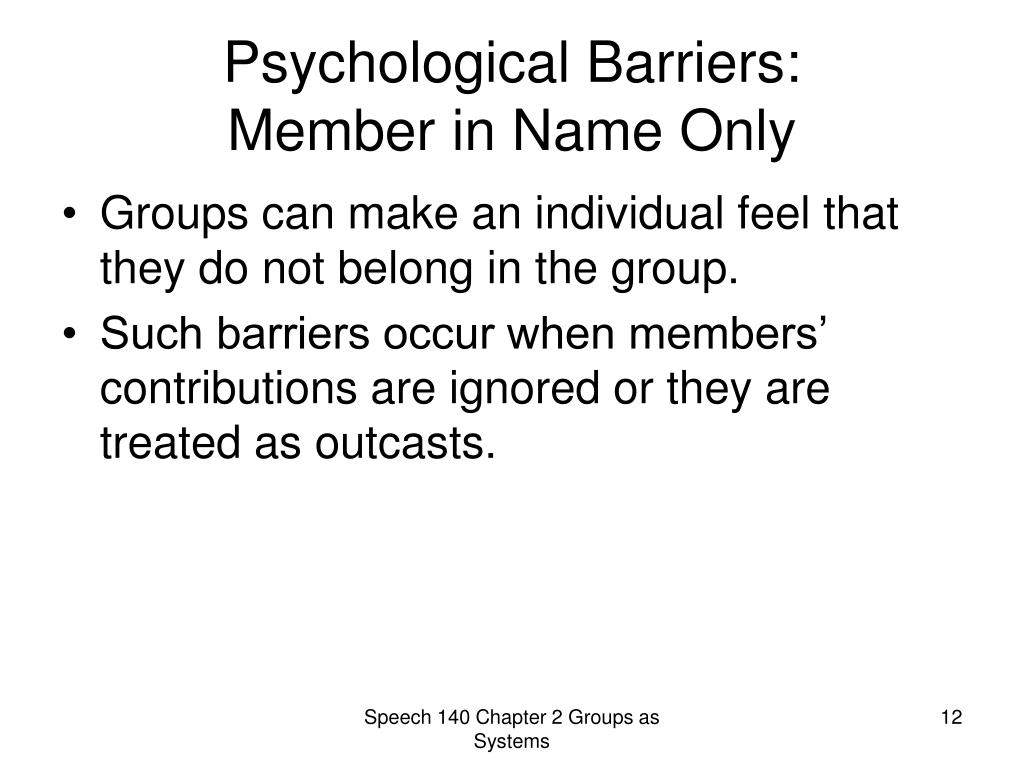 Psychological Barriers: