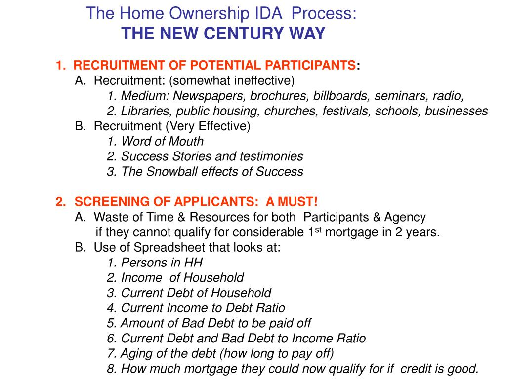 The Home Ownership IDA  Process: