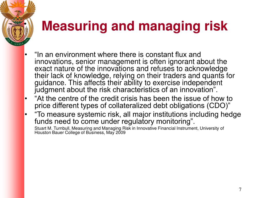Measuring and managing risk