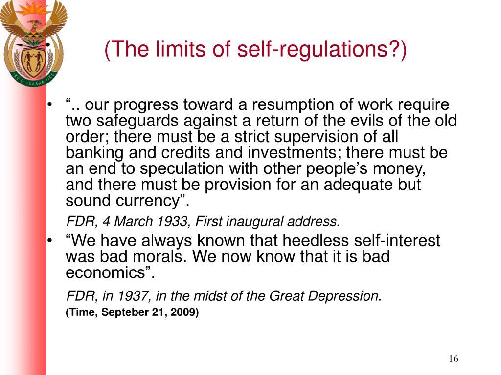 (The limits of self-regulations?)