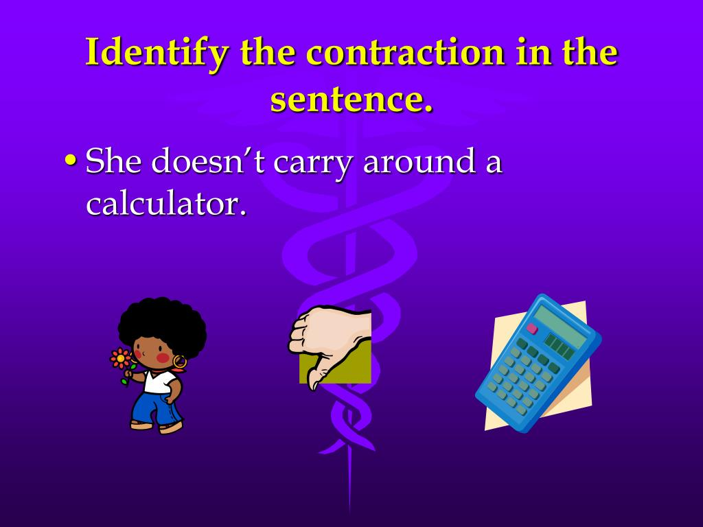 Identify the contraction in the sentence.