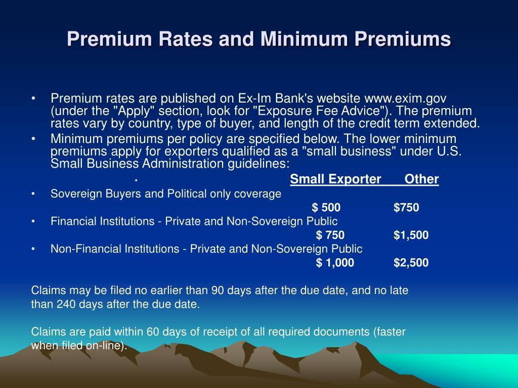 Premium Rates and Minimum Premiums