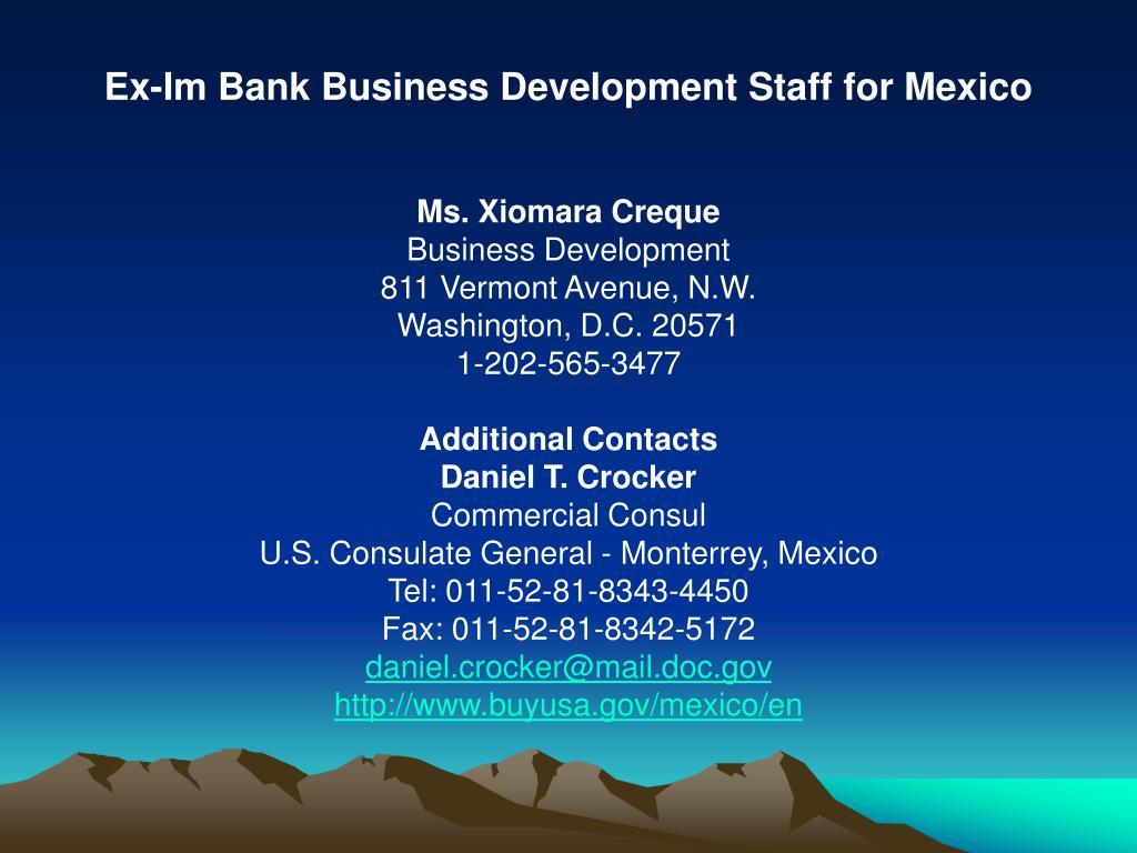 Ex-Im Bank Business Development Staff for Mexico