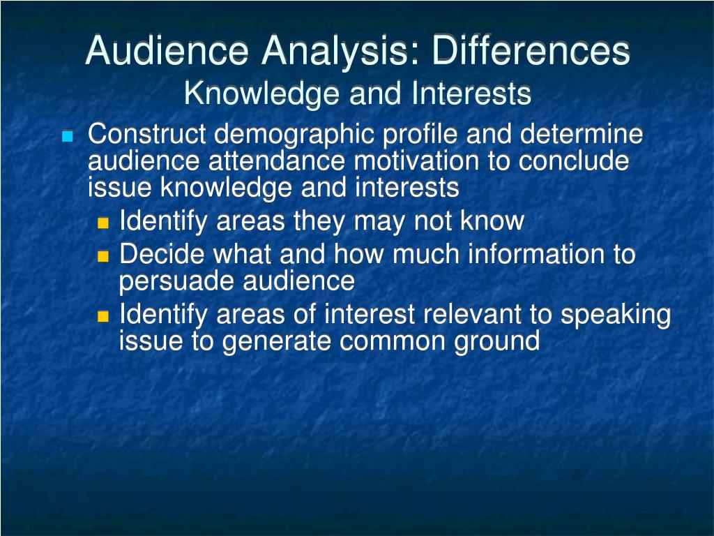 Audience Analysis: Differences