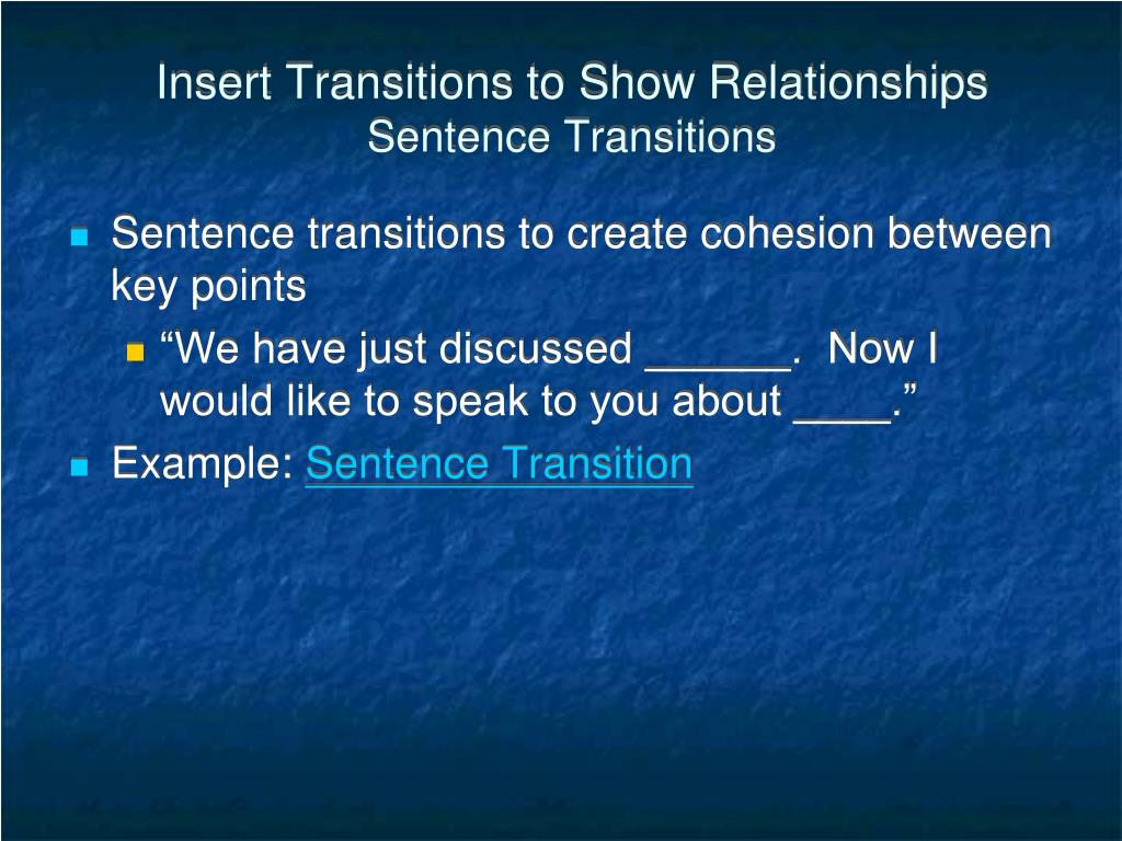 Insert Transitions to Show Relationships