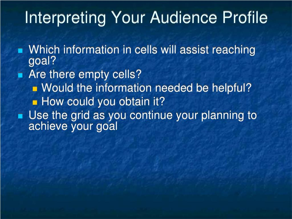 Interpreting Your Audience Profile
