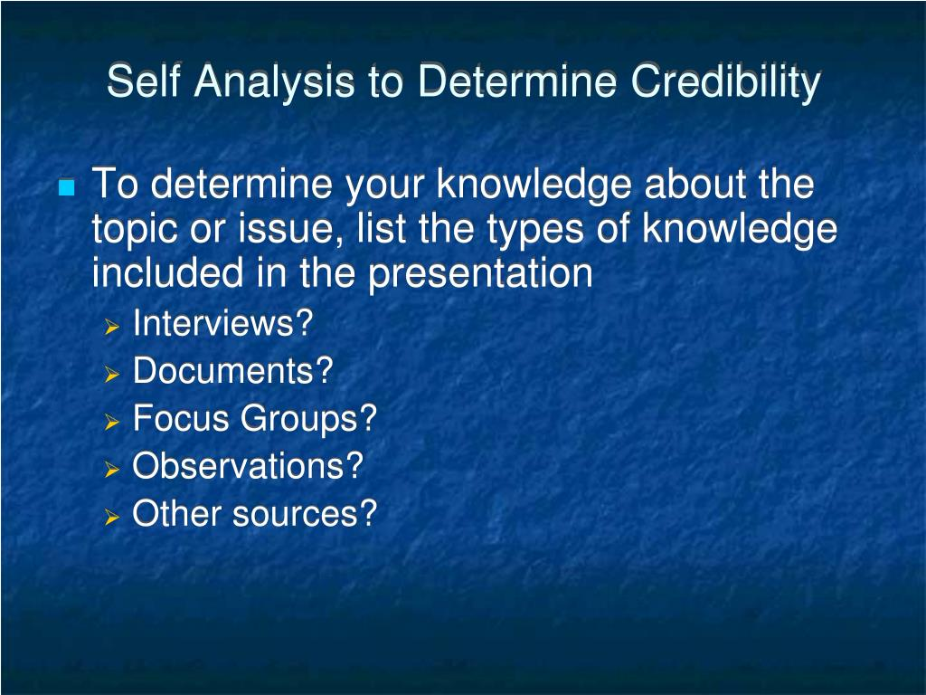 Self Analysis to Determine Credibility