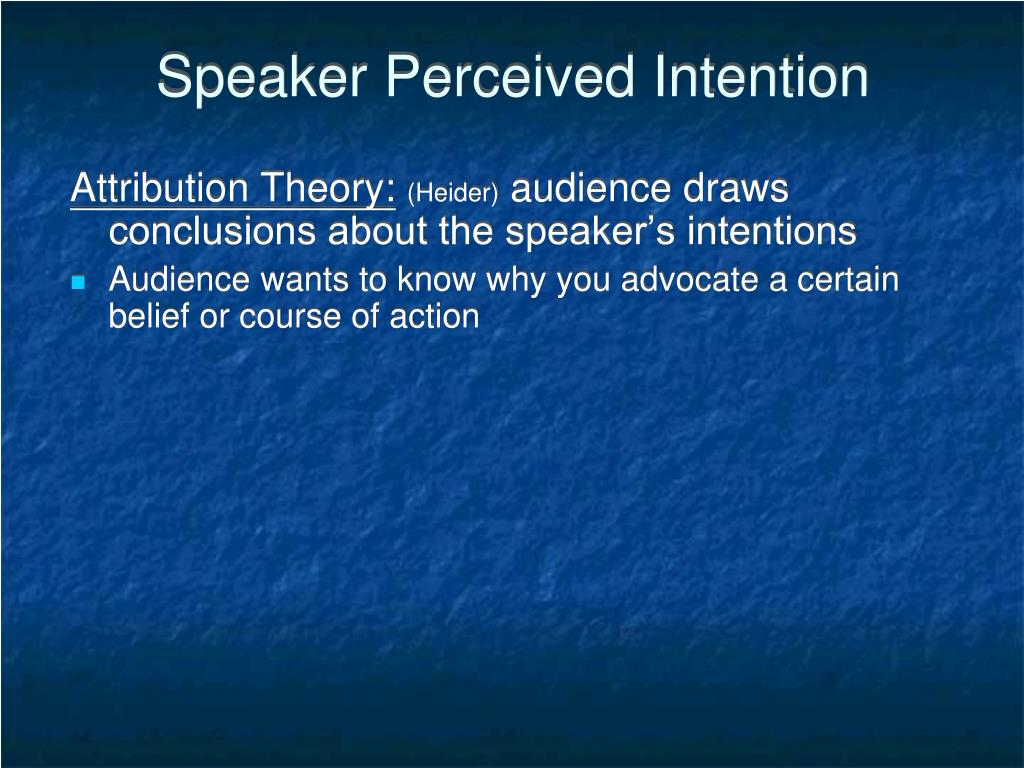 Speaker Perceived Intention