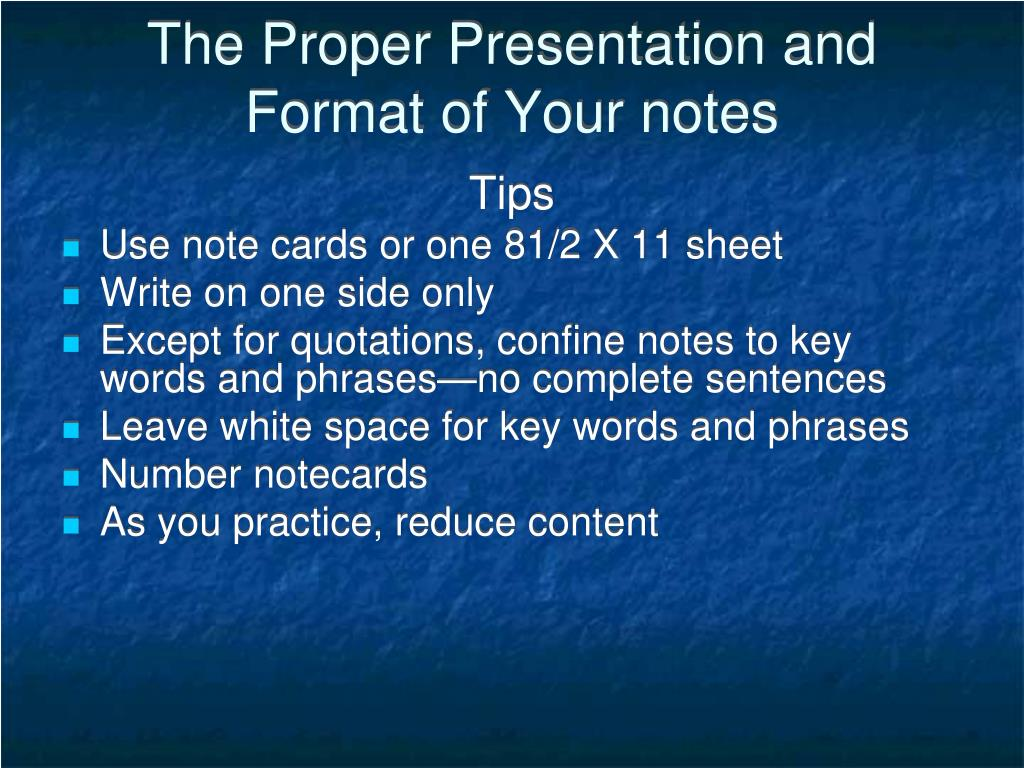 The Proper Presentation and Format of Your notes