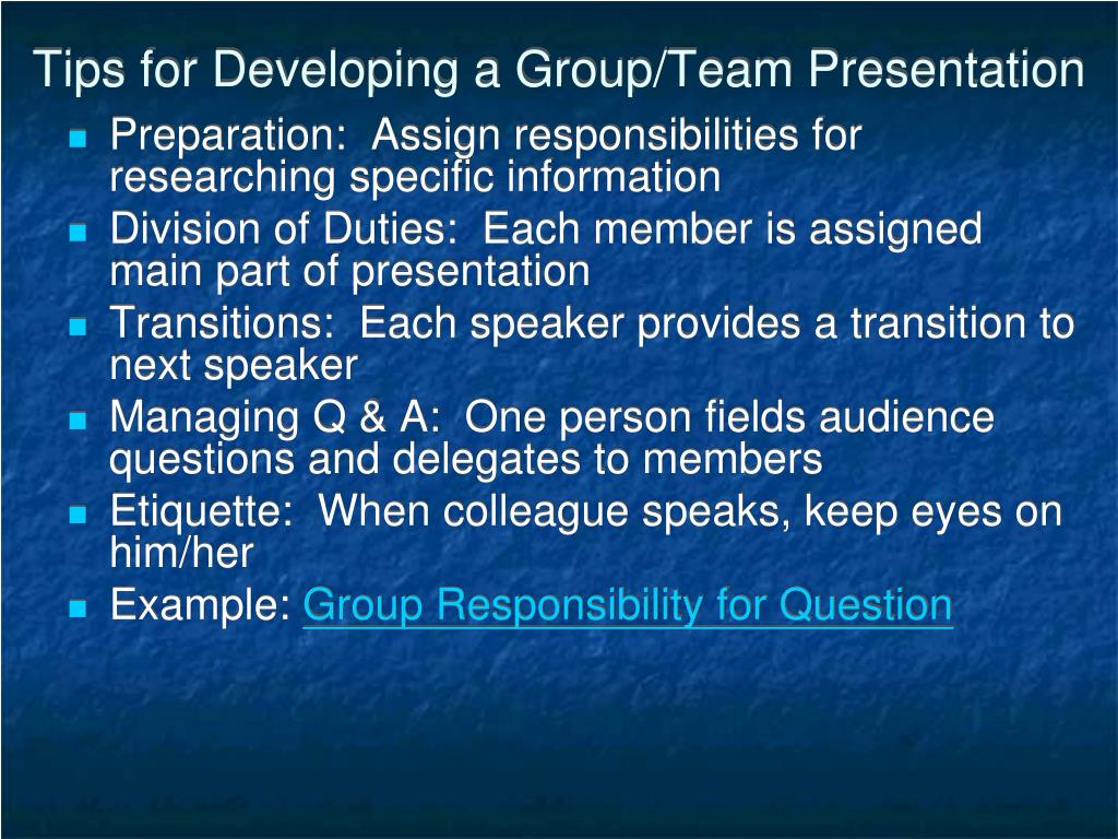Tips for Developing a Group/Team Presentation