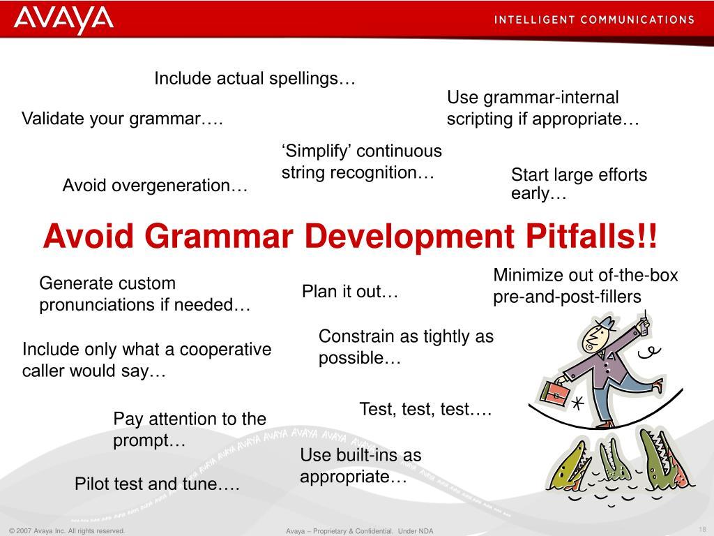 Avoid Grammar Development Pitfalls!!