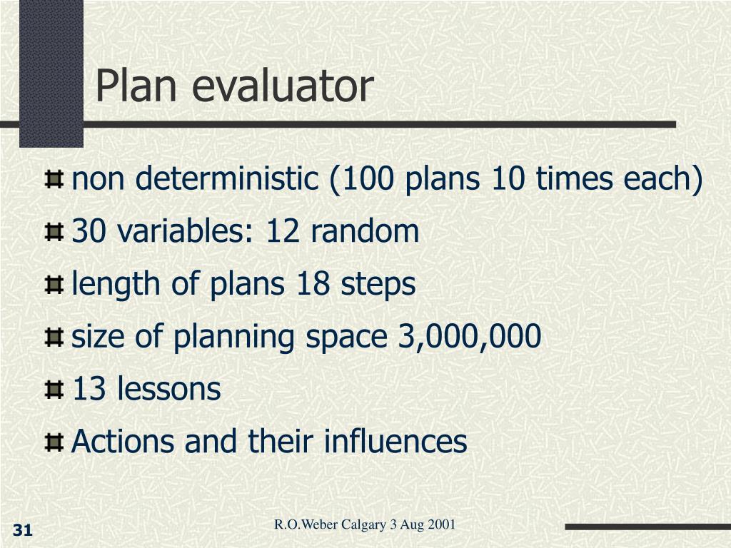 Plan evaluator