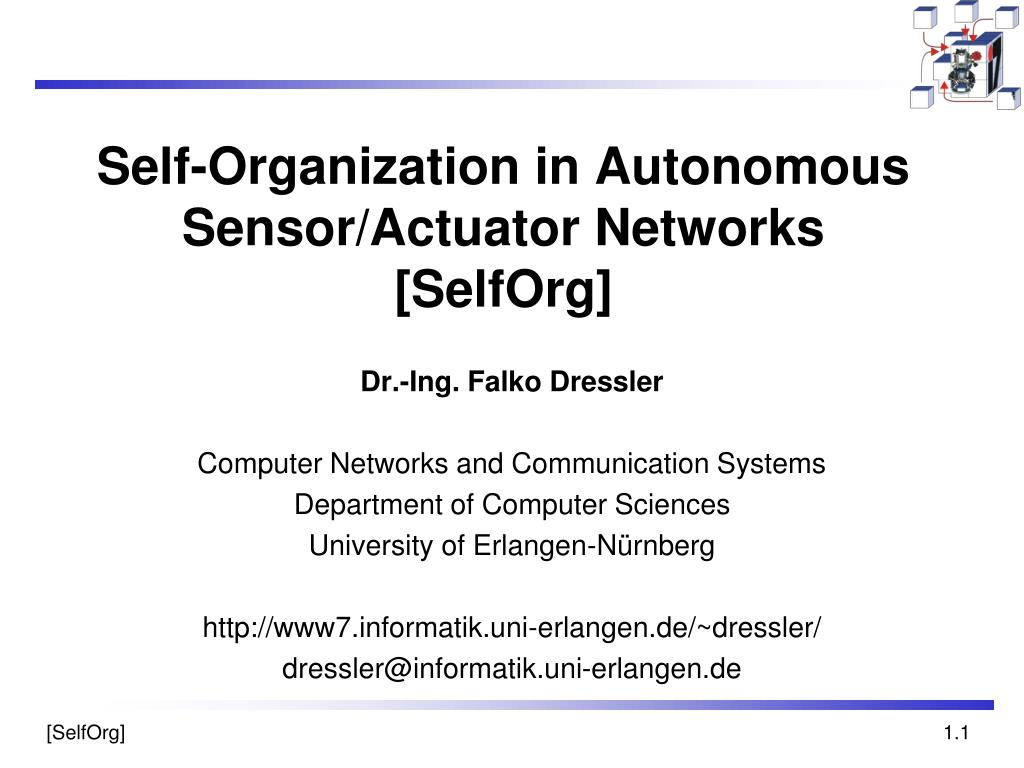 Self-Organization in Autonomous Sensor/Actuator Networks