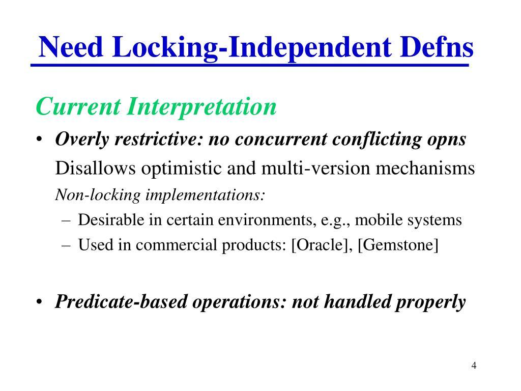 Need Locking-Independent Defns