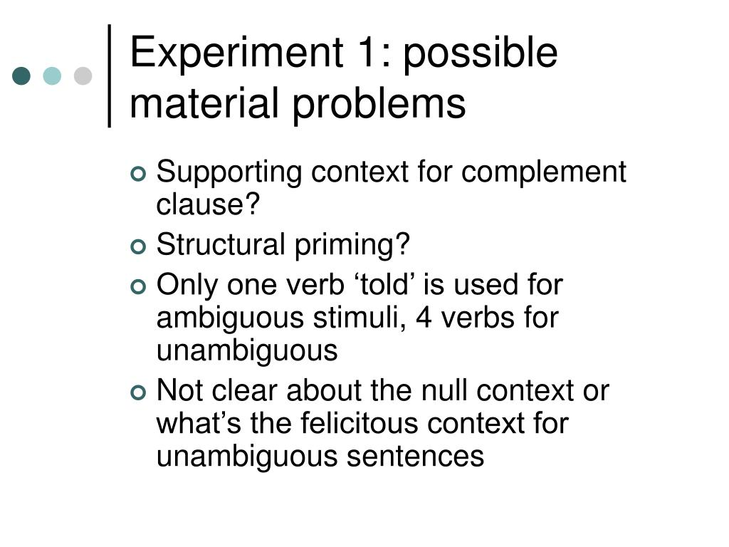 Experiment 1: possible material problems