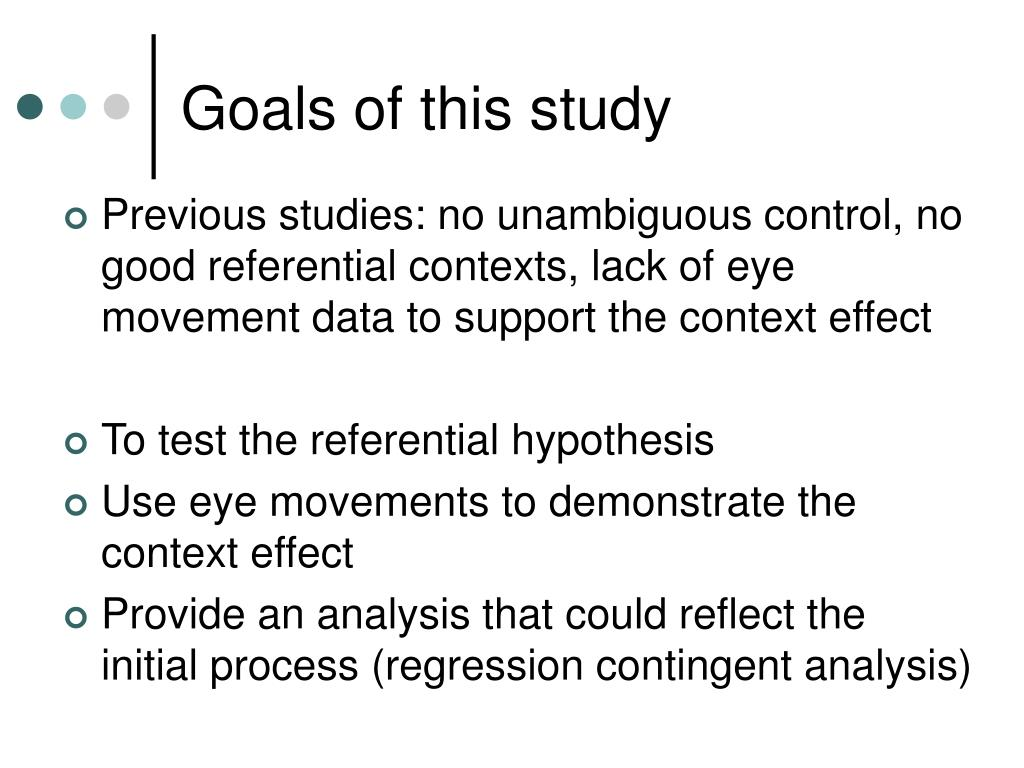 Goals of this study
