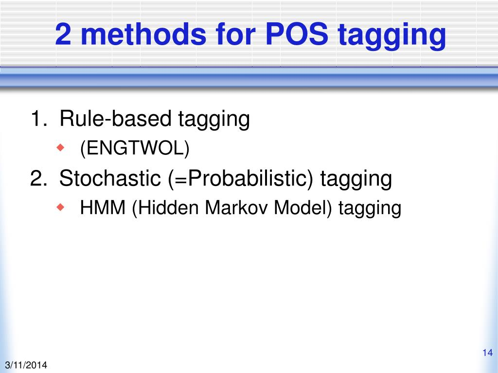 2 methods for POS tagging