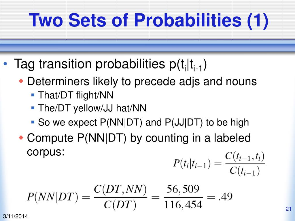 Two Sets of Probabilities (1)