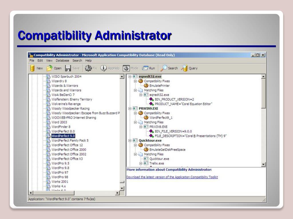 Compatibility Administrator