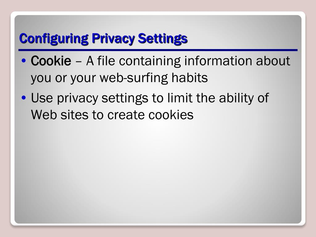 Configuring Privacy Settings