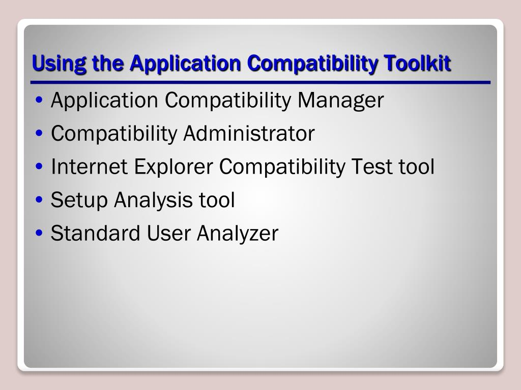 Using the Application Compatibility Toolkit